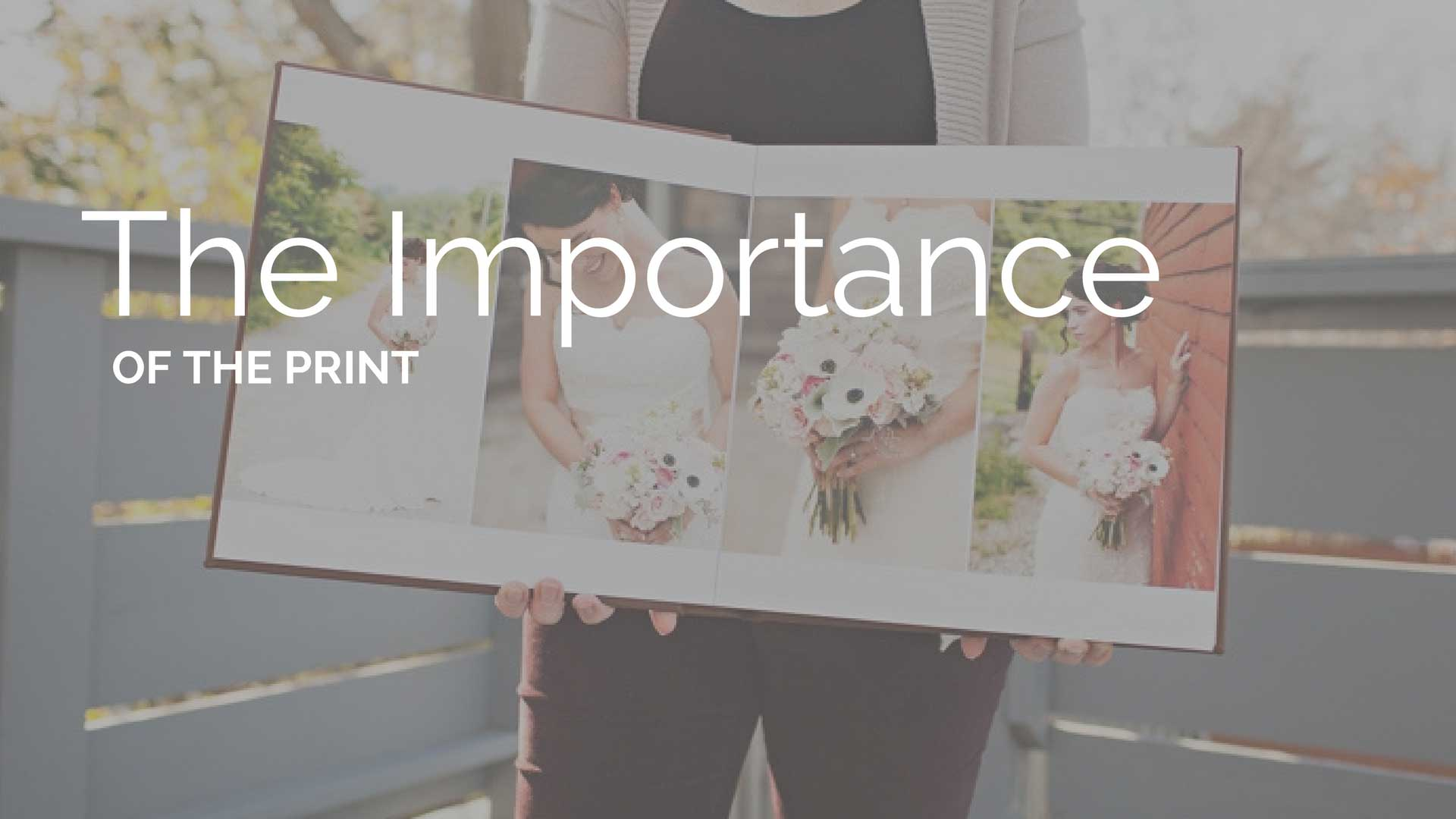 The Importance of The Print