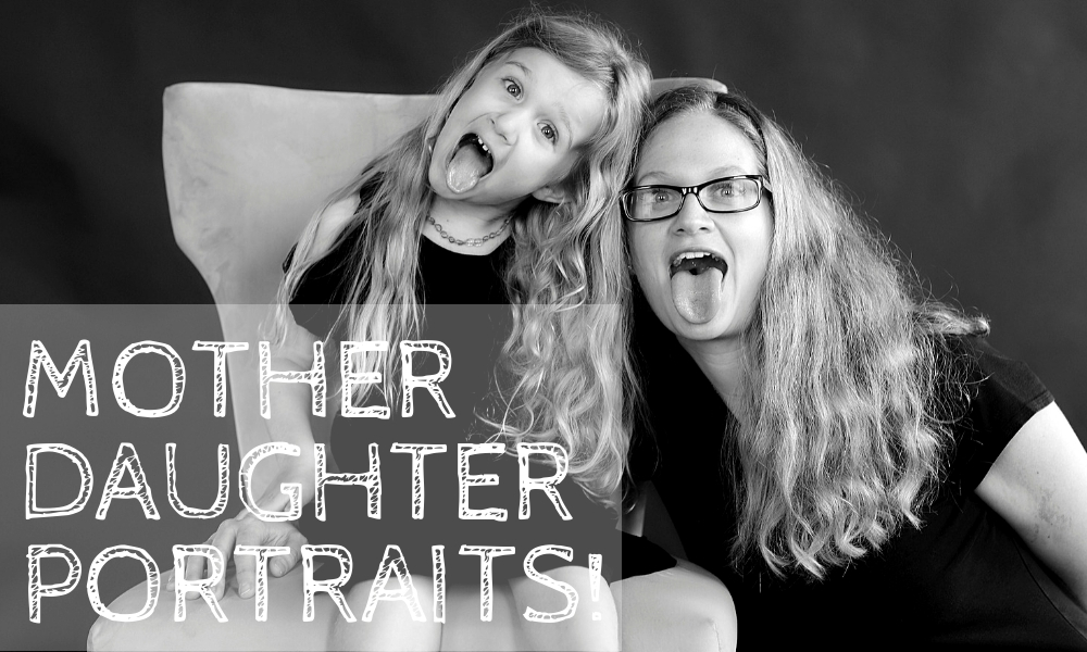 Mother/Daughter Portrait Project