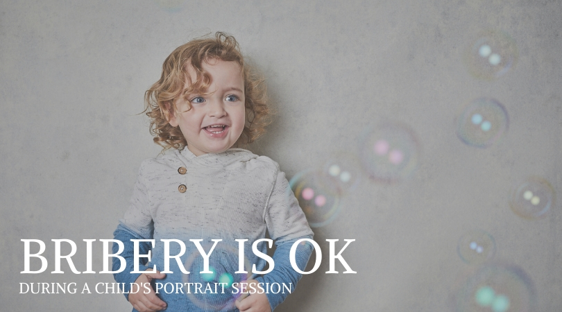 Bribery Is OK During a Child's Portrait Session